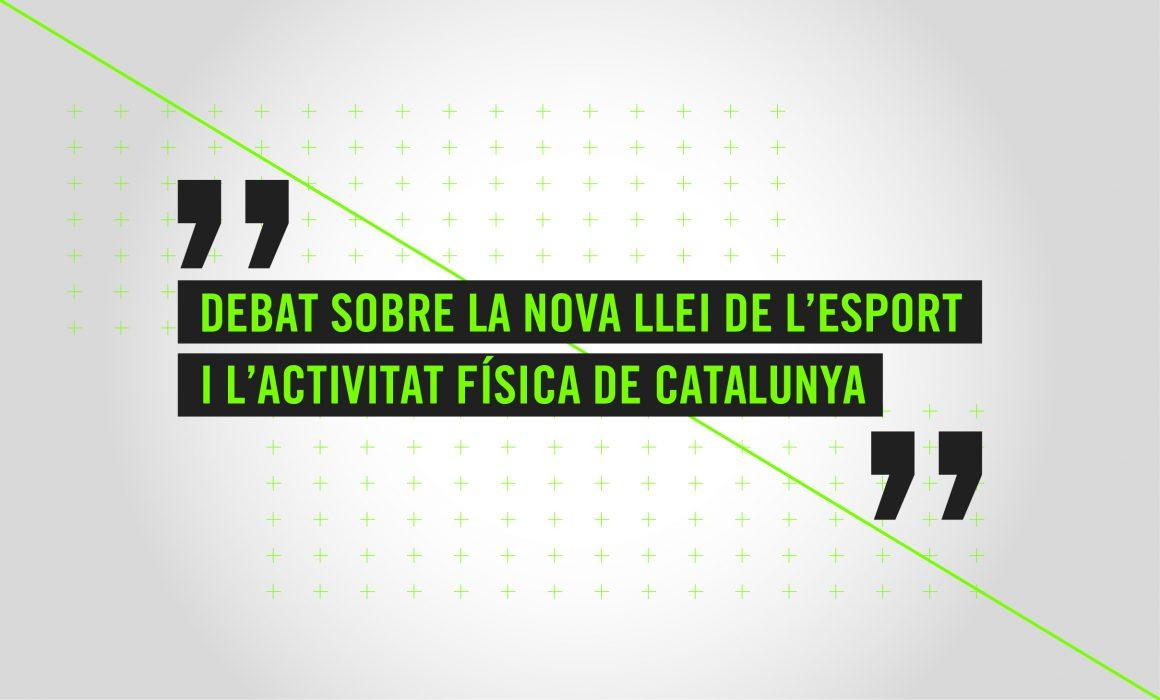 Plataforma Esport Som Tots - Debat nova llei de l'esport i l'activitat física de Catalunya